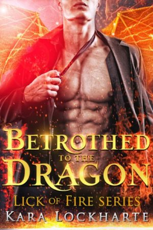 Betrothed to the Dragon