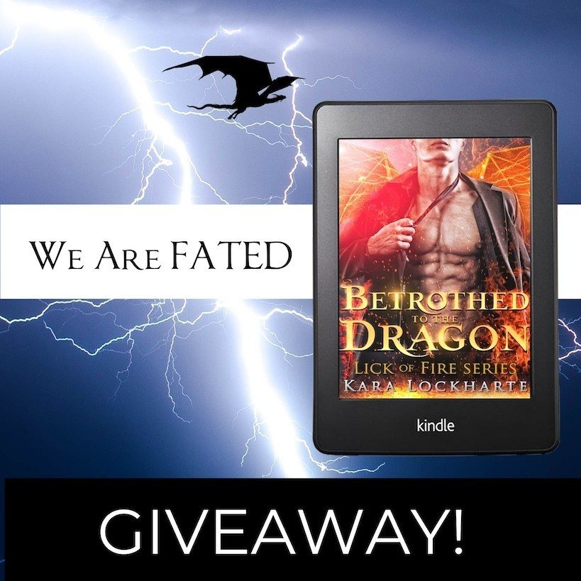 BETROTHED TO THE DRAGON GIVEAWAY!