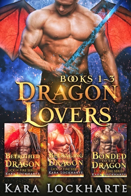 Dragon Lovers Boxset by Kara Lockharte