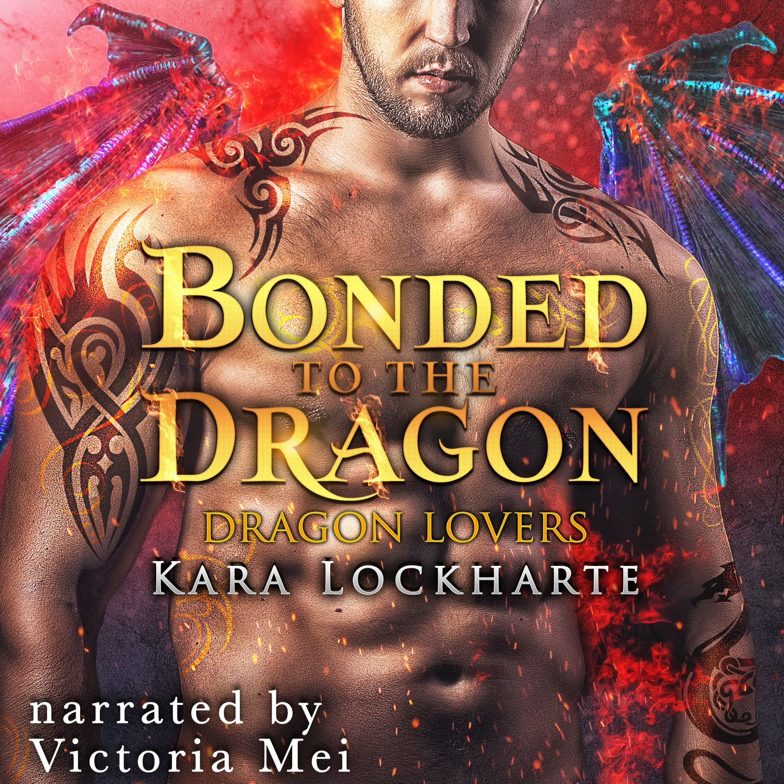 Bonded to the Dragon by Kara Lockharte Audiobook