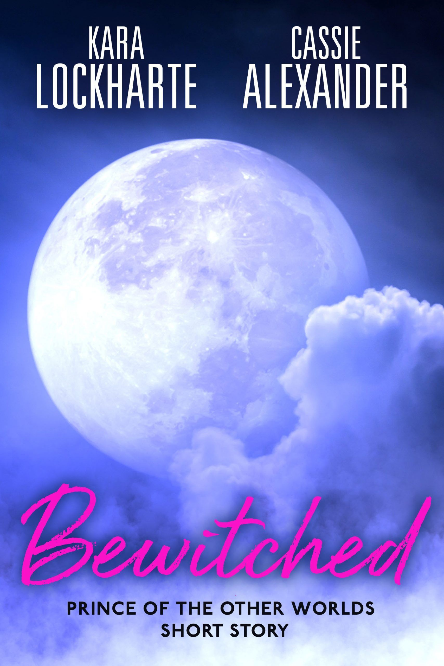 Bewitched - A Prince of the Otherworlds Short story