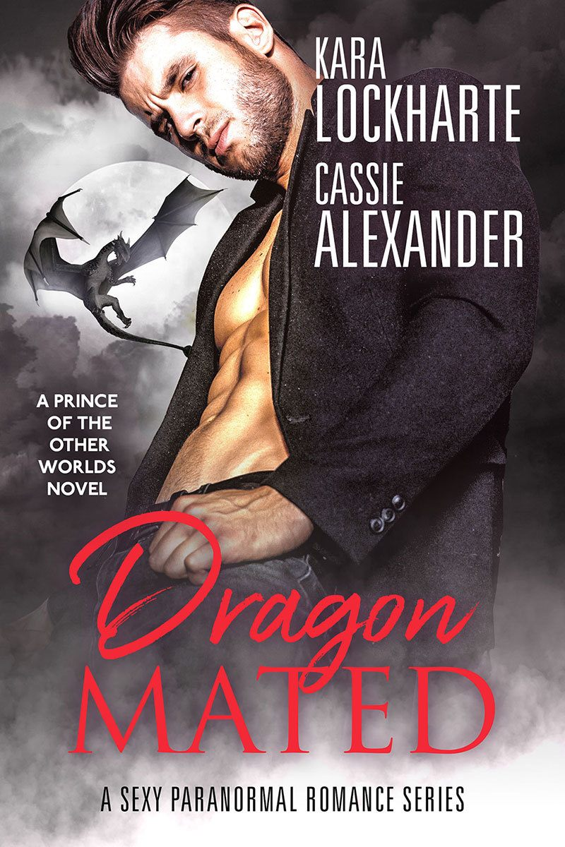 Dragon Mated by Kara Lockharte and Cassie Alexander